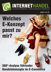 Internethandel.de Titelbild Ausgabe Nr 102 04-2012 Welches E-Konzept passt zu mir