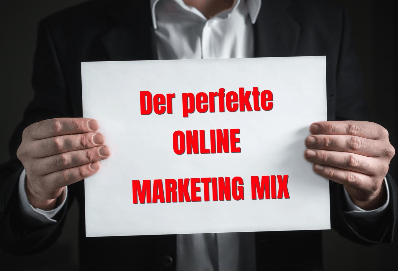 Der perfekte Online Marketing Mix