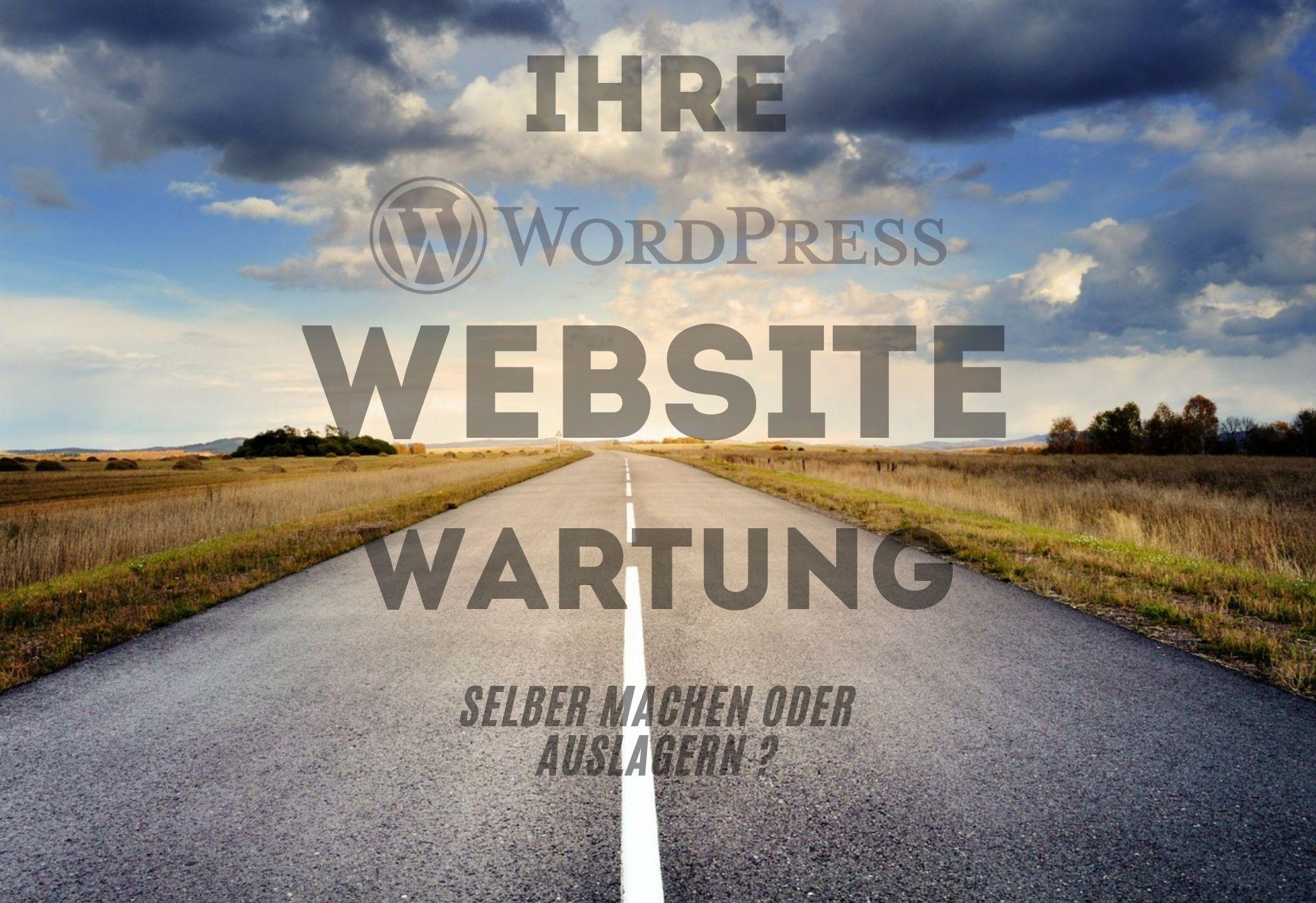 Wordpress Website Wartung - selber machen oder auslagern?